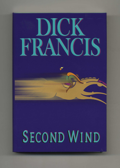 Second Wind - 1st Edition/1st Printing. Dick Francis.