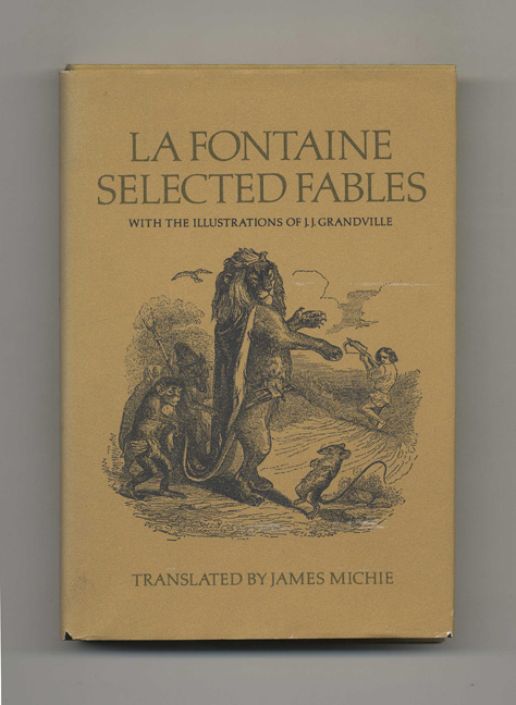 La Fontaine: Selected Fables. Jean and La Fontaine, James Michie.