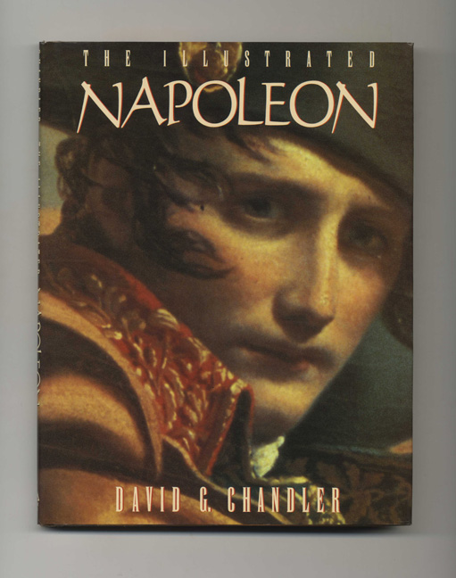 The Illustrated Napoleon. David G. Chandler.
