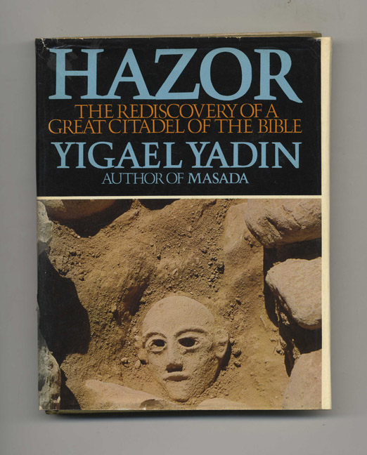 Hazor: The Rediscovery of a Great Citadel of the Bible - 1st US Edition/1st Printing. Yigael Yadin.