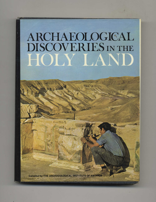 Archaeological Discoveries in the Holy Land. Archaeological Institute Of America.