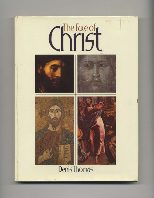 The Face of Christ. Denis Thomas.