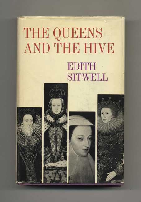 The Queens and the Hive. Edith Sitwell.