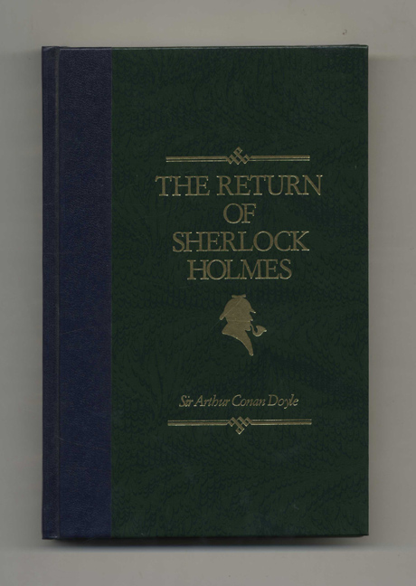 The Return of Sherlock Holmes. Sir Arthur Conan Doyle.