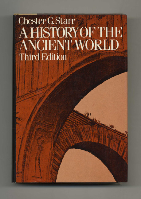 A History of the Ancient World. Chester G. Starr.