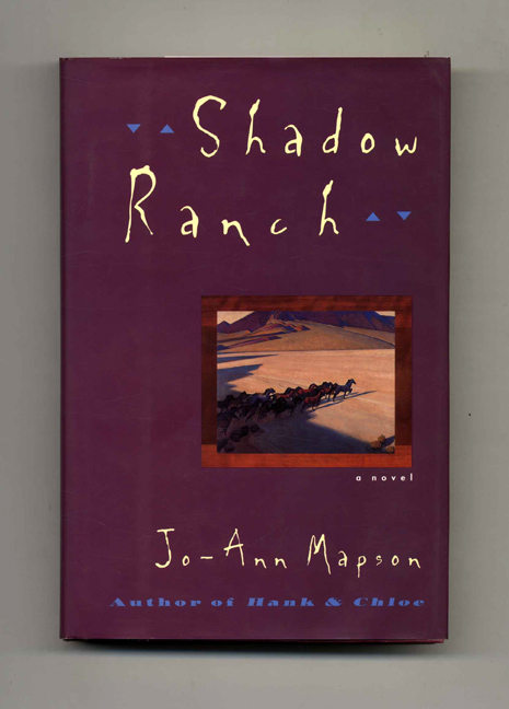 Shadow Ranch - 1st Edition/1st Printing. Jo-Ann Mapson.