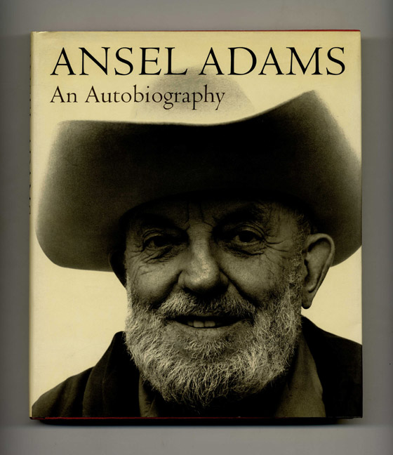 Ansel Adams: an Autobiography. Ansel Adams, Mary Street Alinder.