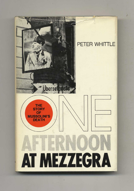 One Afternoon At Mezzegra. Peter Whittle.