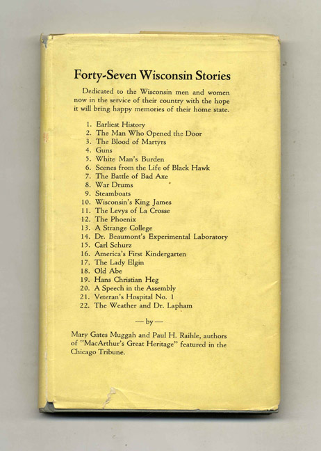 Forty-Seven Wisconsin Stories. Mary Gates Muggah, Paul H. Raihle.