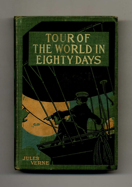 Tour of the World in Eighty Days. Jules Verne.