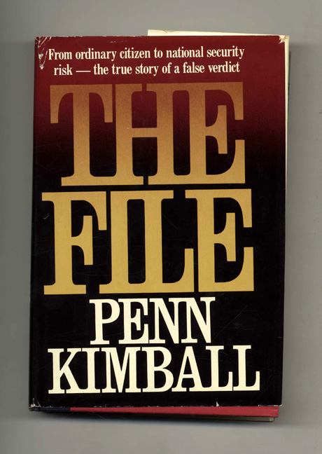 The File - 1st Edition/1st Printing. Penn Kimball.
