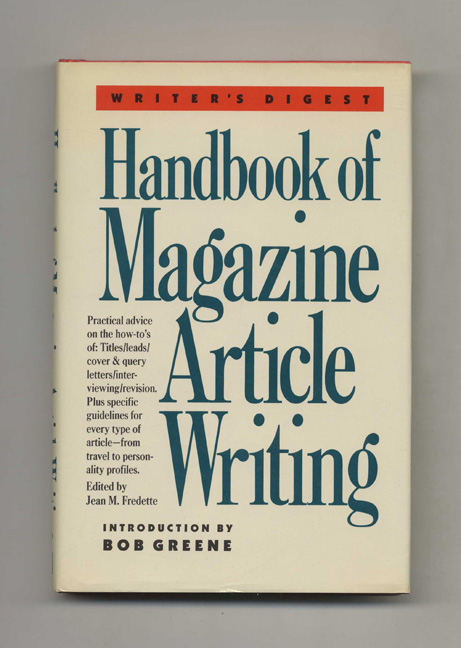 Handbook of Magazine Article Writing - 1st Edition/1st Printing. Jean M. Fredette.