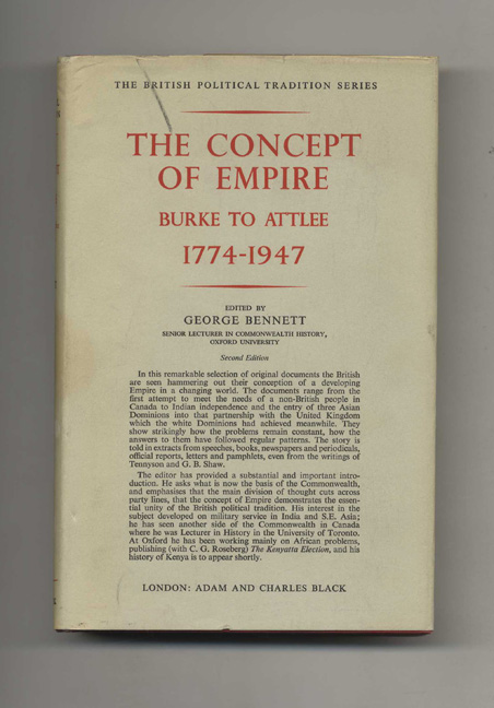 The Concept of Empire: Burke to Attlee 1774-1947. George Bennett.