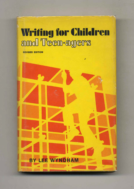 Writing for Children and Teen-Agers. Lee Wyndham.
