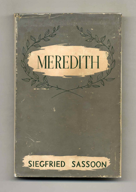 Meredith - 1st Edition/1st Printing. Siegfried Sassoon.