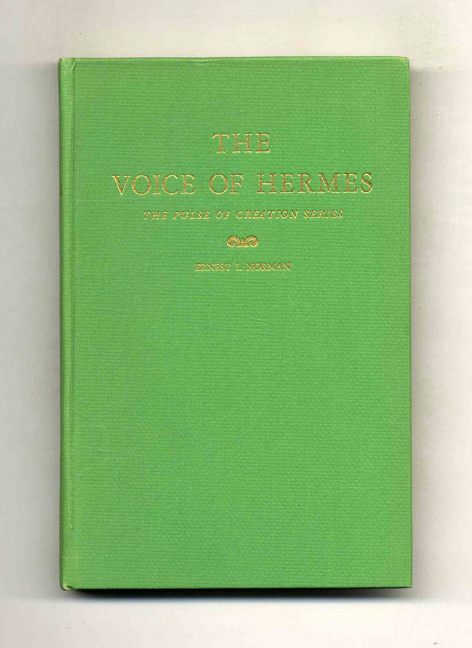 The Voice of Hermes. Ernest L. Norman.