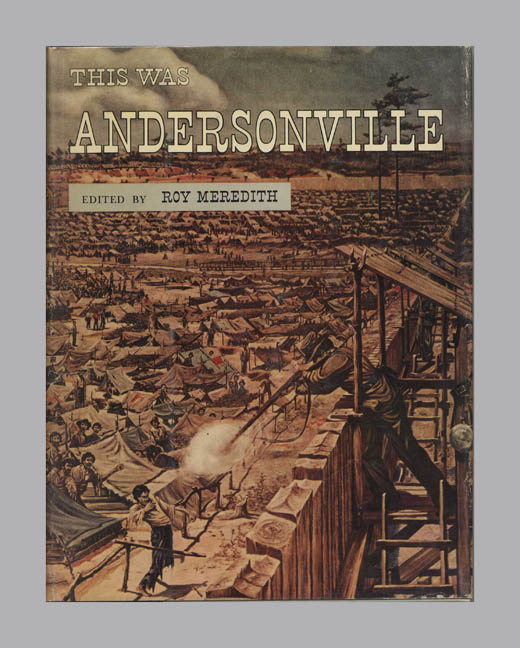 This Was Andersonville. John McElroy.