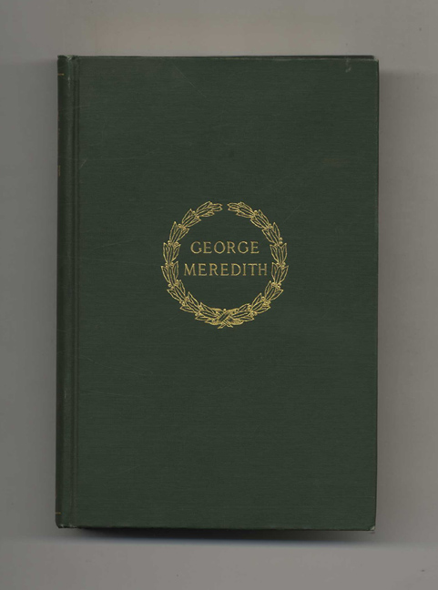 The Poetical Works of George Meredith - 1st Edition/1st Printing. George Meredith.
