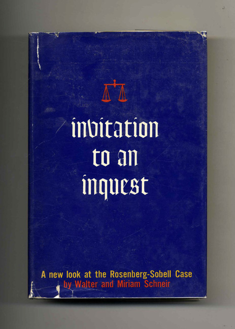 Invitation to an Inquest - 1st Edition/1st Printing. Walter and Miriam Schneir.