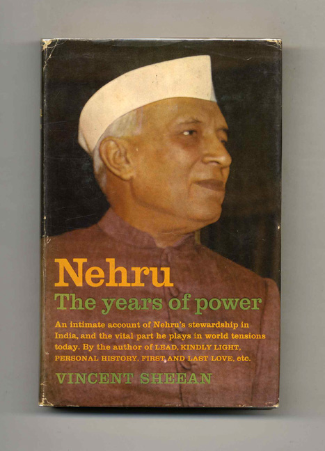Nehru: The Years of Power - 1st Edition/1st Printing. Vincent Sheean.