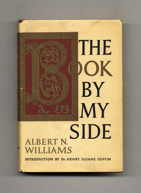 The Book by My Side. Albert N. Williams.