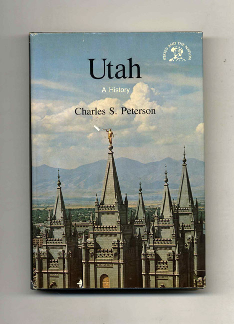 Utah: A Bicentennial History. Charles S. Peterson.