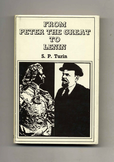 From Peter the Great to Lenin. S. P. Turin.