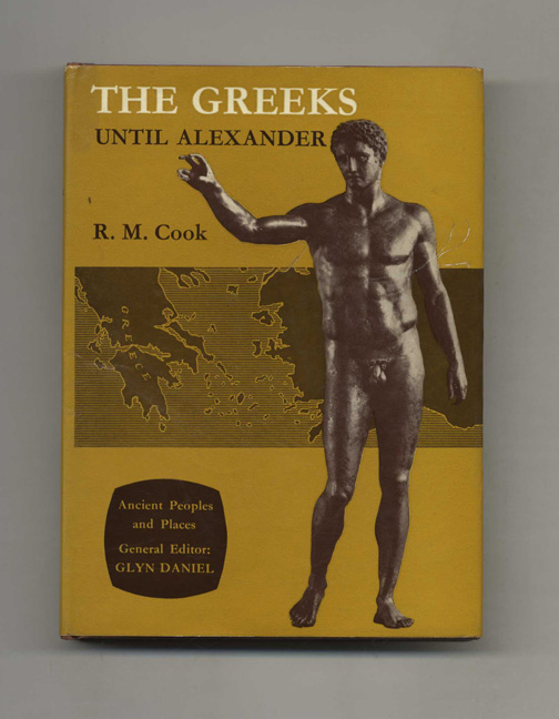 The Greeks Until Alexander. R. M. Cook.
