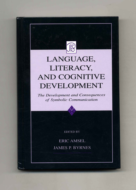 Language, Literacy, and Cognitive Development: The Development and Consequences of Symbolic Communication. Eric Amsel, James P. Byrnes.