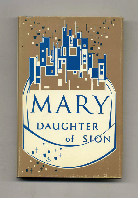 Mary, Daughter of Sion. Rev. Lucien Deiss.