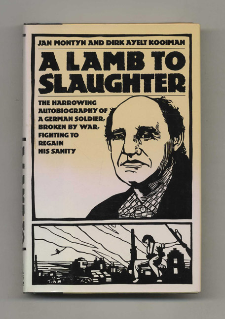 A Lamb to Slaughter - 1st US Edition/1st Printing. Jan Montyn, Adrienne Dixon.