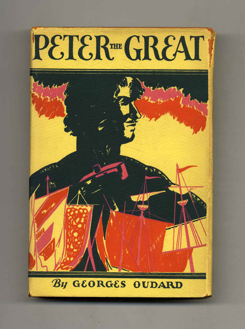Peter the Great. George and Oudard, F. M. Atkinson.