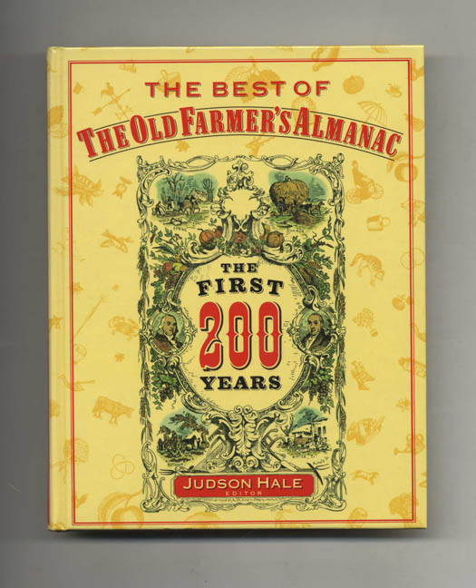 The Best of the Old Farmer's Almanac - 1st Edition/1st Printing. Judson Hale.