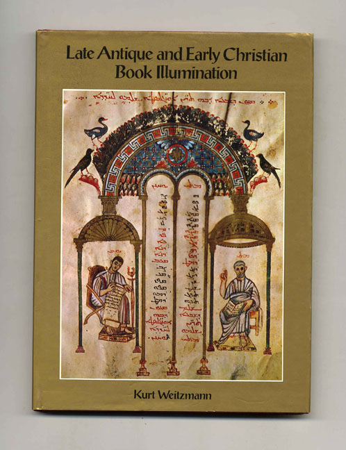 Late Antique and Early Christian Book Illustration - 1st Edition/1st Printing. Kurt Weitzman.