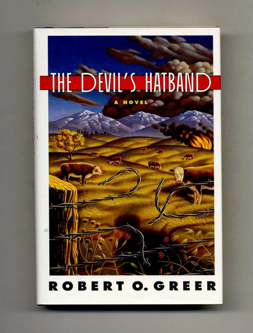 The Devil's Hatband - 1st Edition/1st Printing. Robert O. Greer.