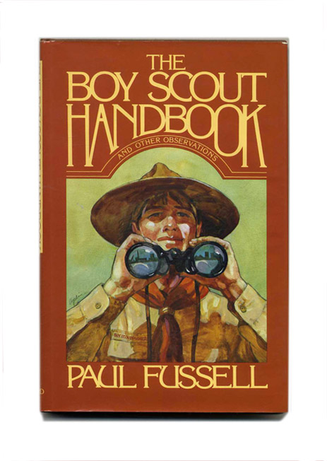The Boy Scout Handbook and Other Observations - 1st Edition/1st Printing. Paul Fussell.