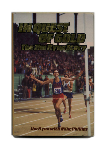 In Quest of Gold: The Jim Ryun Story - 1st Edition/1st Printing. Jim Ryun, Mike Phillips.