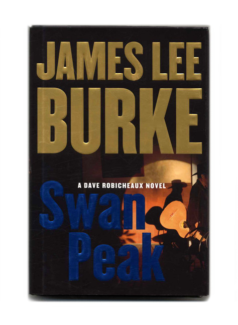 Swan Peak. James Lee Burke.