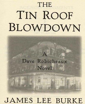 Delightful The Tin Roof Blowdown   1st Edition/1st Printing