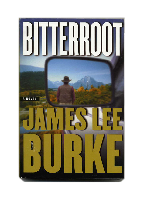 Bitterroot. James Lee Burke.