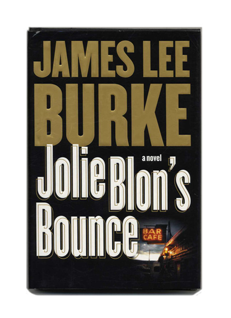 Jolie Blon's Bounce - 1st Edition/1st Printing. James Lee Burke.