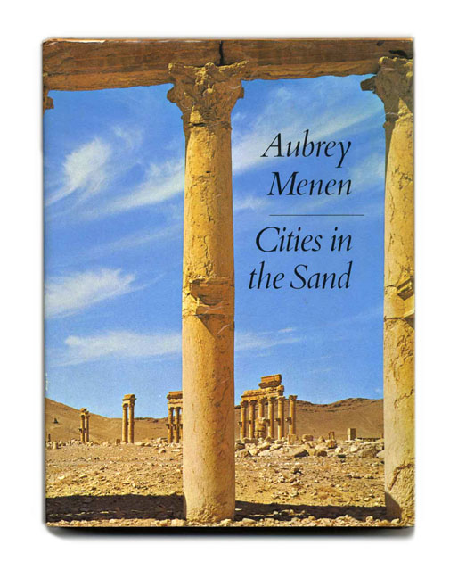 Cities in the Sand - 1st Edition/1st Printing. Aubrey Menen.