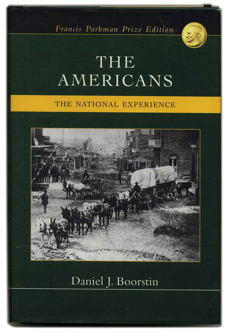The Americans: The National Experience. Daniel J. Boorstin.