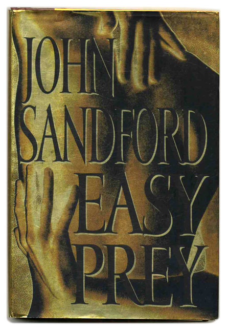 Easy Prey - 1st Edition/1st Printing. John Sandford.