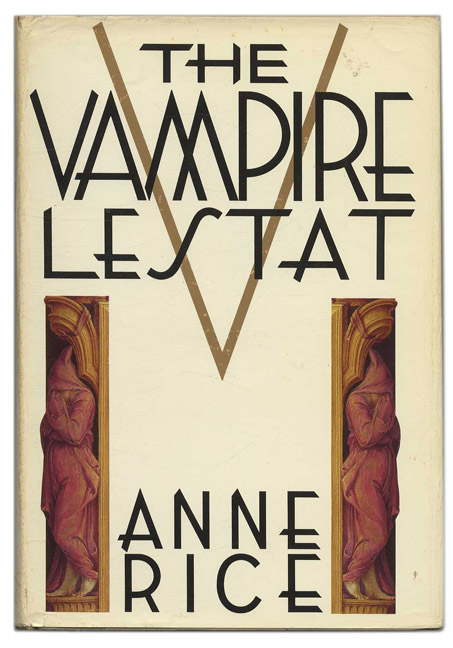 The Vampire Lestat. Anne Rice.