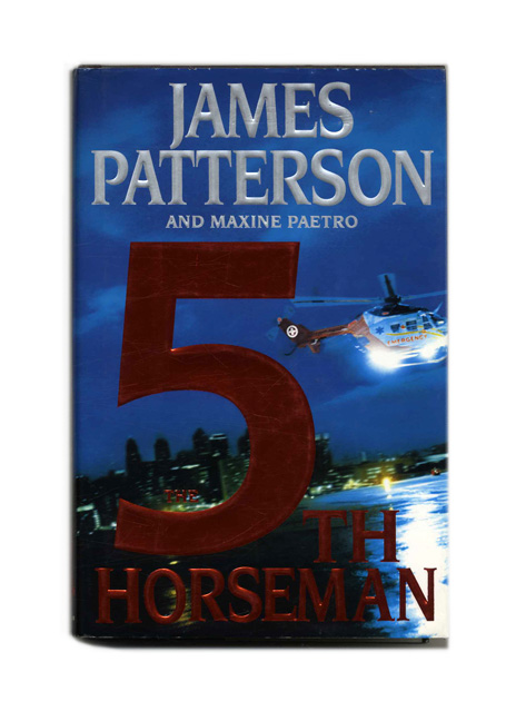 The 5th Horseman - 1st Edition/1st Printing. James Patterson, Maxine Paetro.
