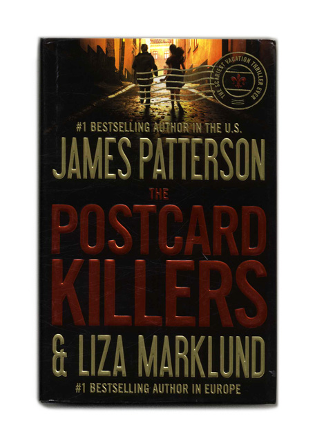 The Postcard Killers - 1st Edition/1st Printing. James Patterson, Liza Marklund.