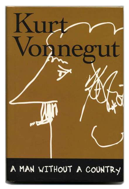 A Man Without a Country. Kurt and Vonnegut, Daniel Simon.