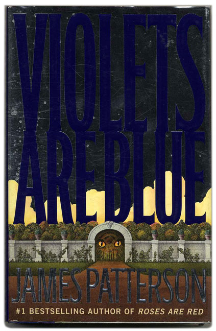 Violets Are Blue - 1st Edition/1st Printing. James Patterson.