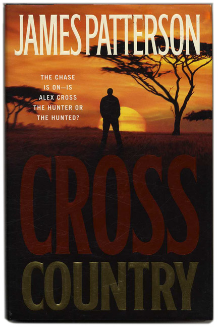 Cross Country - 1st Edition/1st Printing. James Patterson.